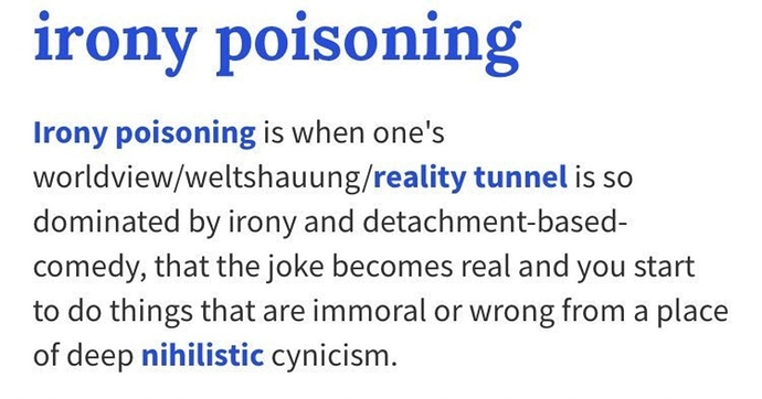 Irony%20poisoning%20so%20do%20you%20think%20you%20have%20it_b458be_6892669