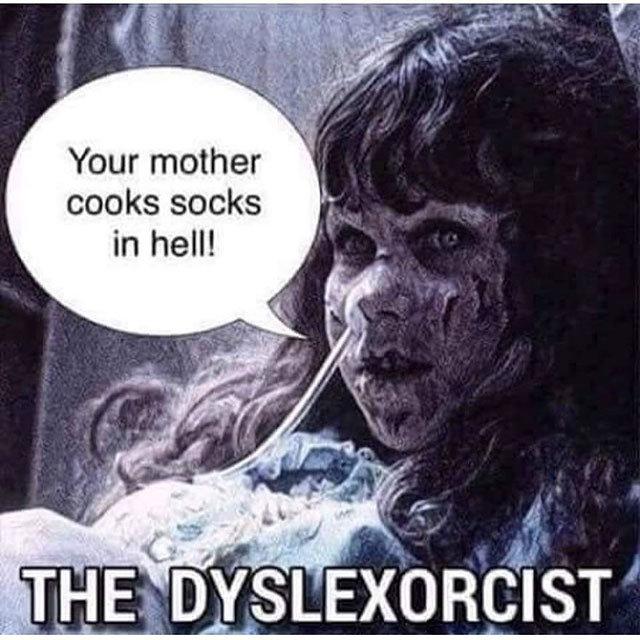 dyslexorcist