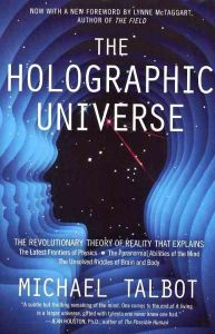 the-holographic-universe-the-revolutionary-theory-of-reality